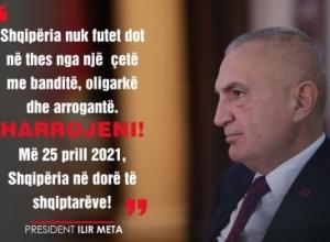 Presidenti Meta: Shqipëria nuk futet dot në thes nga një çetë me banditë, oligarkë dhe arrogantë